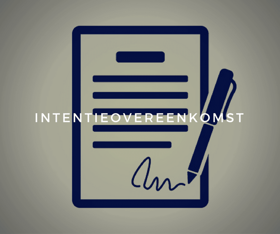 Intentieovereenkomst en alles over intentieovereenkomsten opstellen